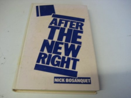 9780435840785: After the New Right
