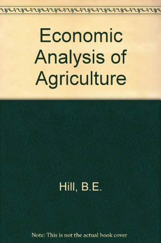 Economic Analysis of Agriculture