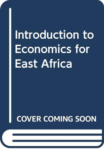 Introduction to Economics for East Africa (9780435845469) by Livingstone, Ian; Ord, H W