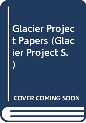 9780435851026: Glacier Project Papers