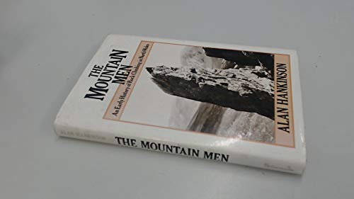 The Mountain Men: An Early History of Rock Climbing in North Wales: Hankinson, Alan