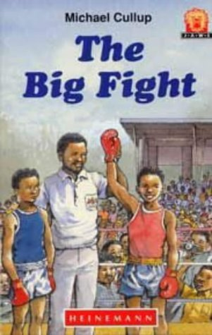 9780435891107: The Big Fight (Junior African Writers: Level 1)
