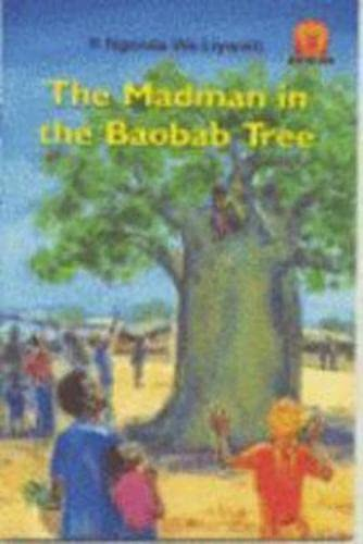 9780435891282: The Madman in the Baobab Tree: Level 1 (Junior African Writers)