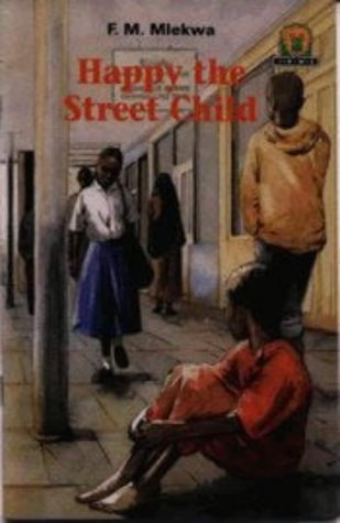9780435891855: Happy the Street Child (Junior African Writers: Level 2)