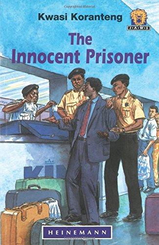 9780435892937: The Innocent Prisoner (Junior African Writers)