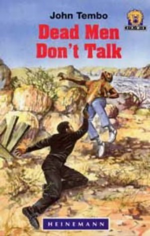 9780435892944: Dead Men Don't Talk (Junior African Writers)