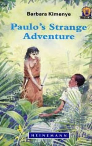 9780435893019: Paulo's Strange Adventure (Junior African Writers: Level 4)