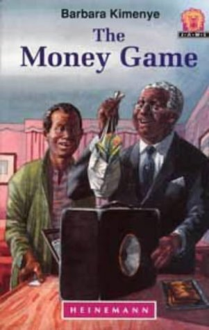 9780435893606: The Money Game (Junior African Writers Series. Level 5)