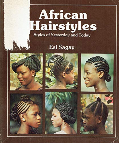 9780435898304: African Hairstyles: Styles of Yesterday and Today