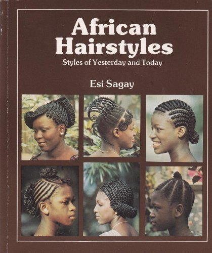 9780435898304: African Hairstyles: Styles of Yesterday and Today (African Writers)