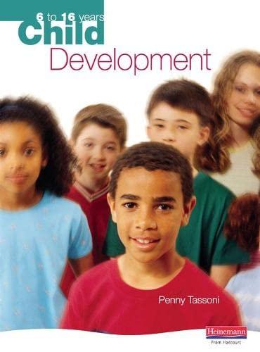 9780435899837: Child Development: 6 to 16 Years