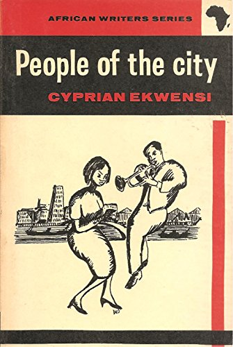 9780435900052: People of the City (African Writers Series)