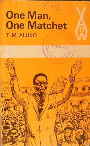 One Man One Matchet (African Writers Series): Aluko, T. M.