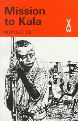 9780435900137: Mission to Kala (African Writers Series)