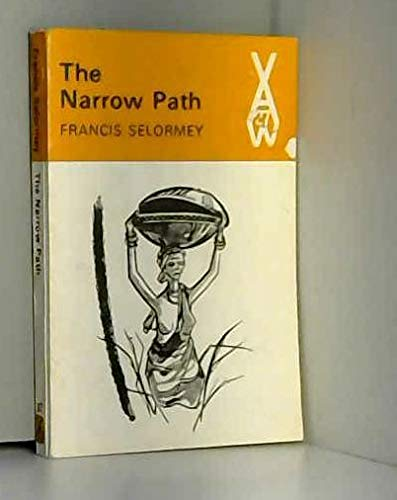 9780435900274: Narrow Path (African Writers Series)