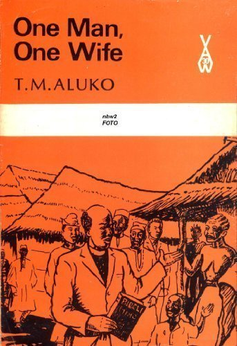 One Man, One Wife: Aluko, T. M.