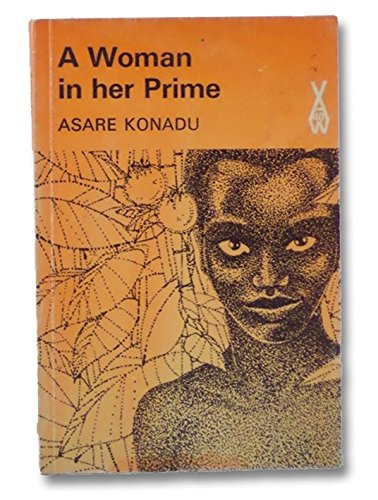 A Woman in Her Prime: Asare Konadu