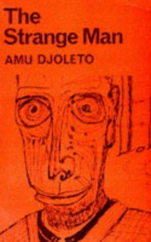 The Strange Man: Amu Djoleto