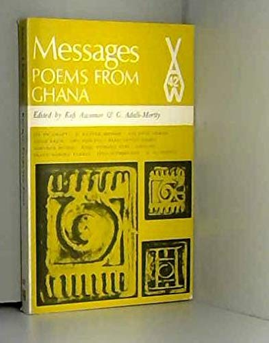 9780435900427: Messages: Poems from Ghana (African Writers Series)