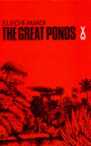 9780435900441: The Great Ponds (African Writers)