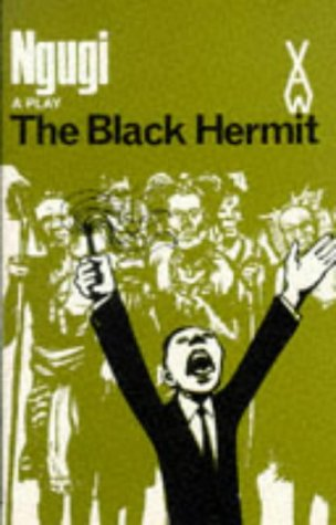 9780435900519: The Black Hermit (Heinemann African Writers Series)