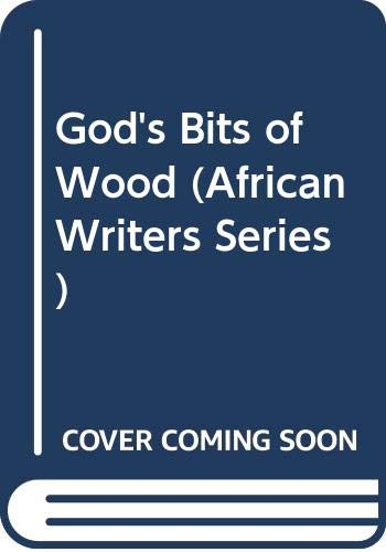 9780435900632: God's Bits of Wood (African Writers Series)