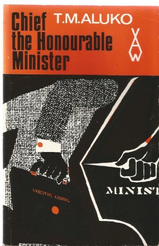 Chief the Honourable Minister (African Writers Series,: T. M. Aluko