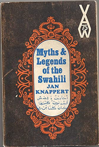 Myths and Legends of the Swahili: Knappert, Jan