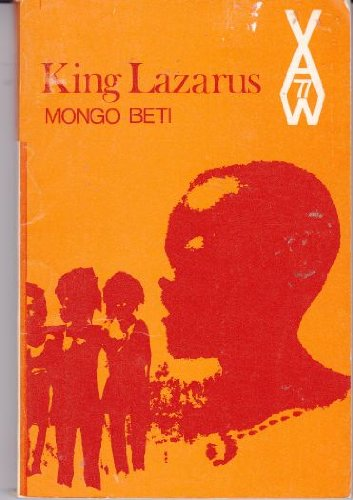 King Lazarus: A Novel (African Writers Series,: Beti, Mongo