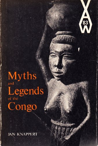 9780435900830: Myths & legends of the Congo (African writers series)