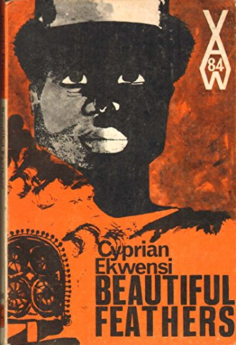 9780435900847: Beautiful Feathers (African Writers Series, 84)