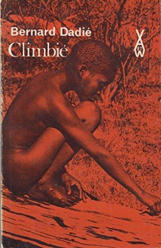 Climbie (Heinemann African Writers Series): Dadie, Bernard Binkin