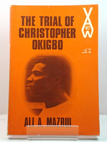 9780435900977: The Trial of Christopher Okigbo (African Writers Series, 97)