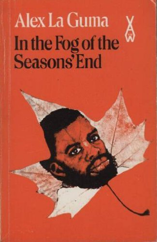 9780435901103: In the Fog of the Seasons' End (African Writers Series)