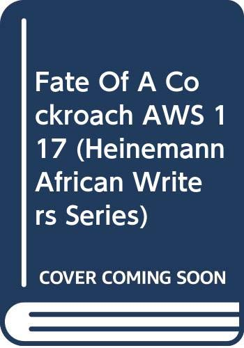 9780435901172: Fate Of A Cockroach AWS 117 (Heinemann African Writers Series)