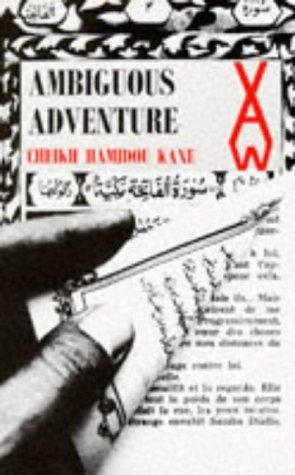 Ambiguous Adventure: Cheikh H. Kane;