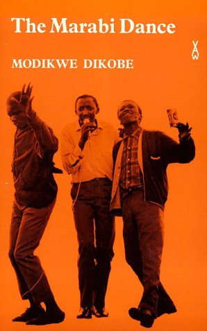 The Marabi Dance (African Writers Series, 124): Dikobe, Modikwe