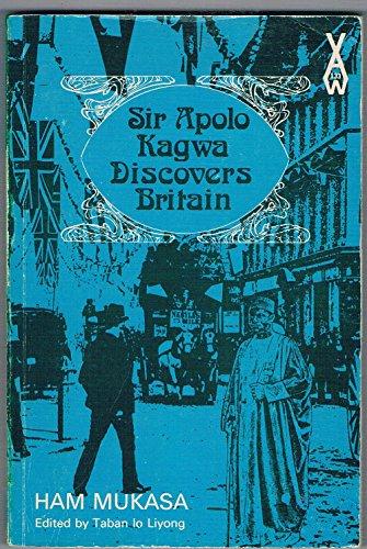 9780435901332: Sir Apolo Kagwa Discovers Britain (African Writers Series)