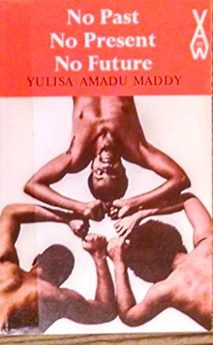 9780435901370: No Past No Present No Future (African Writers Ser V 137 W N1)
