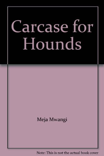 9780435901455: Carcase for Hounds (African Writers Series)