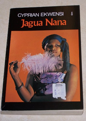 Jagua Nana (African Writers Series): Ekwensi, Cyprian