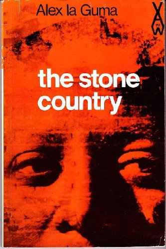 The Stone Country (African Writers Series No. 152): Alex la Guma