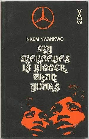 9780435901738: My Mercedes is Bigger Than Yours (Heinemann African Writers Series)