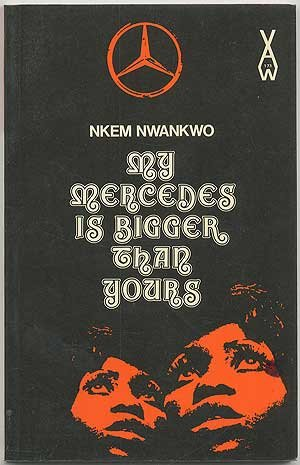 9780435901738: My Mercedes is Bigger Than Yours (African Writers Series)