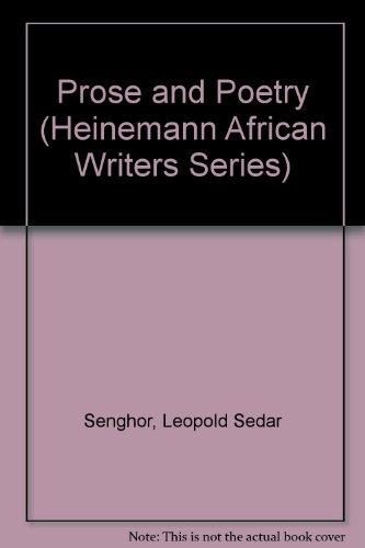 Prose and Poetry (African Writers) (9780435901806) by Simpson, William; Senghor, Leopold Sedar