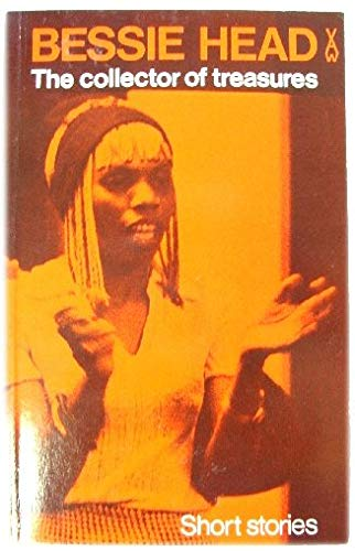 The Collector of Treasures (African Writers Series): Bessie Head