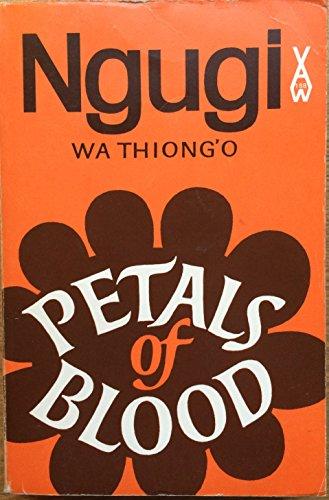 9780435901882: Petals Of Blood Ngugi AWS 188 (Heinemann African Writers Series)