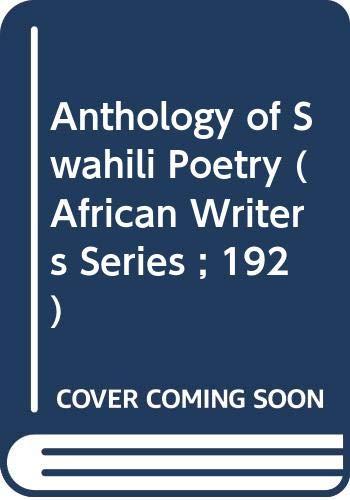 Anthology of Swahili Poetry = Kusanyiko la: Jahadhmy, Ali A.