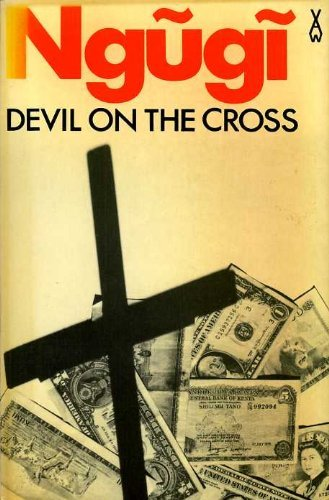 9780435902001: Devil on the Cross (African Writers Series)