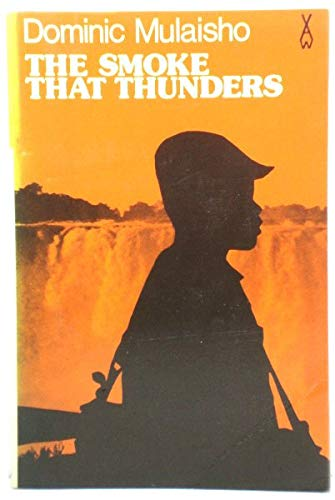 9780435902049: Smoke That Thunders (African Writers Series)
